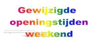 gewijzigde-openingstijden-weekend